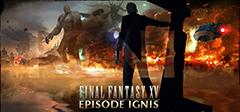 ffxv02 s - 【悲報】FF15の有料DLC「エピソード イグニス」が本日配信開始なのに全く話題になってない